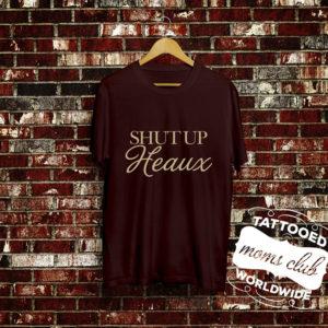 shut-up-heaux
