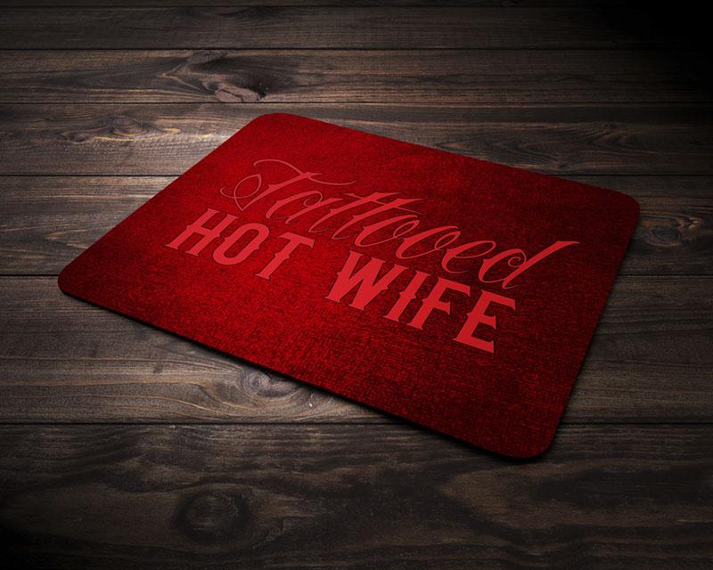 tattooed-hot-wife-mousepad