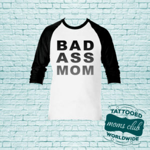 Bad Ass Mom Baseball T-Shirt Black
