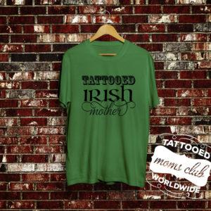 Tattooed Irish Mother T-Shirt
