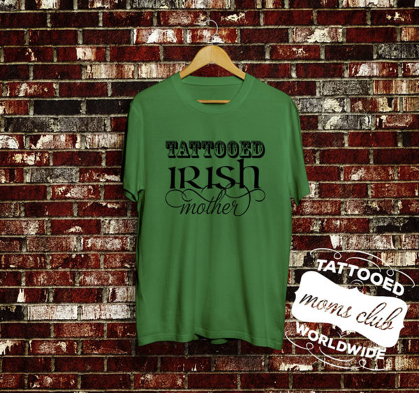 Tattooed Irish Mother T-Shirt
